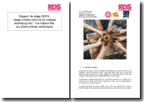 Rapport de stage SOPA (stage d'observation et de pratique accompagnée) - Les risques liés aux phénomènes volcaniques
